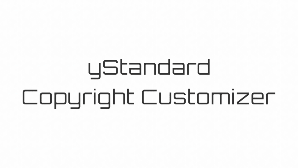 yStandard Copyright Customizer
